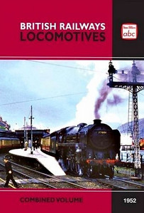 Summer 1952 British Railways Locomotives, Combined Volume (2009 reissue)), published December 2009, 320pp £12.99, ISBN 0-7110-3489-3, no code. Cover photo of what appears to be 'Clan' 4-6-2 72001 at Fort William. NOTE: once again, this particular cover doesn't appear to have been utilised except for publicity photos; see the next photo for the actual printed book.