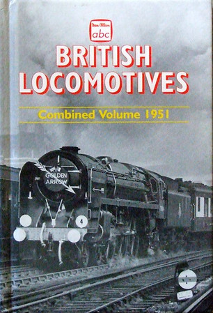"Summer 1951 British Railways Locomotives, Combined Volume (2002 reissue), published January 2002, 250pp £9.99, ISBN 0-7110-2874-5, code: 0201/C. A BCA edition was issued; this carries no ISBN or code. Cover photo is of 'Britannia' Class Pacific 70004 ""William Shakespeare"" working the 'Golden Arrow'."
