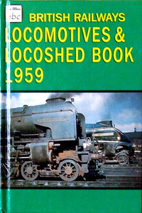 Summer 1959 British Railways Locomotives, Combined Volume & Locoshed Book, published March 1995, 326pp £7.99, ISBN 0-7110-0726-8 (I've also seen this book with ISBN 0-7110-2352-2), code not known at this time. Cover photo of A1 & A4 Class Pacifics. BCA edition produced at the same time, coded CN 3117 (only some BCA books have codes) with ISBN 13 code 9-780711-023529.