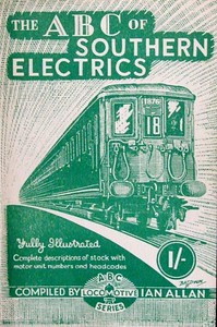 1944 Southern Electrics 3rd edition, published April 1944, 24pp, 1/-, no code. Cover drawing by Baldwin of 2-NOL unit 1876.