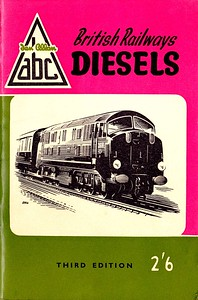 Summer 1958 British Railways Diesels, 3rd edition, published March 1958, 64pp 2/6, code: 765/495/250/358; includes diesel multiple-units. This edition was reprinted the same month, as the first run had 'third edition' on the front, and 'second edition' inside, which was rectified in the second print run (see following two photos). No seperate code was issued. 'Warship' D600 is the subject of the cover drawing.