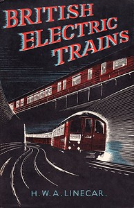 "1947 British Electric Trains, by H W A Linecar, 1st edition, published 1947, 133pp 5/-, no code. Size 8.5"" x 4.5"". Softback, with dust cover on plain white card cover, glued at the spine. Not actually an ABC as such, nevertheless it fulfilled the same function, was published by Ian Allan, and shouldn't be overlooked."