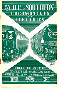 1946 Southern Locomotives (9th edition) & Electrics (6th edition), published April 1946, 65pp 2/-, no code. As can be seen, editions are becoming muddled by now; the 7th (2nd) second was presumably the 8th edition, but this isn't made clear. Also SR electrics now included. Cover drawing by Baldwin of SR 4-SUB unit 4122 and a 'Merchant Navy' class Pacific.