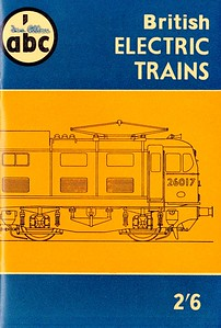 Winter 1958 British Electric Trains, published October 1964, 64pp 2/6, code: 851/283/25/1058. Line drawing (uncredited) of 26017 on cover.