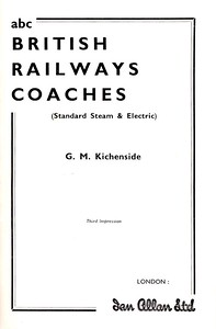 Winter 1958 British Railways Coaches, 1st edition, third impression, published April 1959, 65pp 2/6, code: 924/549/50/459, frontispiece.