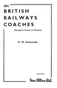 Winter 1958 British Railways Coaches, 1st edition, published September 1958, 65pp 2/6, code: 785/261/100/958, frontispiece (see also following photos).