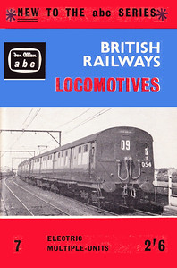 Summer 1961 British Railways Locomotives, Part 7 - Electric Multiple-Units, published May 1961, 64pp 2/6, code: 1072/7/668/250/561. Cover photo of (class 306 EMU) 054.