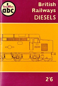 Winter 1958 British Railways Diesels, published October 1958, 64pp 2/6, code: 850/282/50/1058. Includes DMUs. The uncredited line drawing on the cover depicts D200.