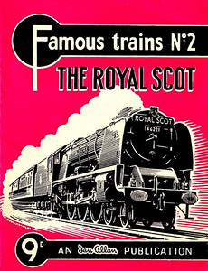 "Famous Trains No.2 The Royal Scot, published March 1959, 28pp 9d, code: 8965/26/10/359. A N Wolstenholme drawing of 'Coronation' Class Pacific 46221 ""Queen Elizabeth"" on cover."