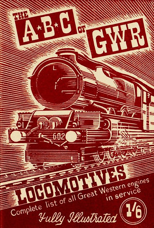 1944 4th edtn - The ABC of GWR Locomotives, published July 1944, 41pp 1/6, no code. Again, the cover drawing by Baldwin features a 'King' Class 4-6-0.