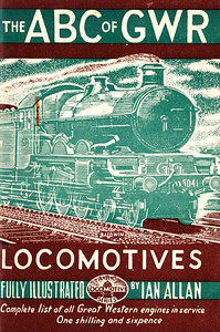 "1945 6th edtn - The ABC of GWR Locomotives, published October 1945, 48pp 1/6, no code. Baldwin cover drawing of 'Castle' Class 4-6-0 5041 ""Tiverton Castle""."
