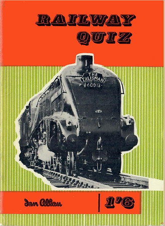 "1960 Railway Quiz (reprint), published June 1960, 32pp 1/6. Larger format than the January 1960 original. Cover photo of A4 Class Pacific 60013 ""Dominion of New Zealand""."