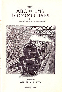 1948 10th edtn - ABC of LMS Locomotives, published January 1948, 68pp 2/-, no code; frontispiece, stating 'January 1948'.