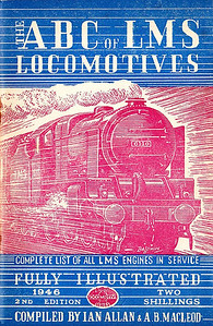 "1946 7th edtn - ABC of LMS Locomotives 1946 2nd edition (7th in reality), compiled by Ian Allan & A B MacLeod, published August 1946, 64pp 2/-, no code. This is a variant with NO white strip along the bottom, and the text and illustration are lower down the cover, which is still taller than the 6th edition, but slightly shorter than the white line version. Paper cover (unlike the card cover on the previous edition), with drawing by Baldwin of 'Royal Scot' Class 4-6-0 6110 ""Grenadier Guardsman""; the cover on this and the previous edition were unique in that the cover illustration extended across the back cover (see following photo), a feature that didn't occur again until the 1966 Combined Volume."