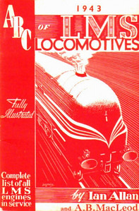 1943 1st edtn - ABC of LMS Locomotives, by Ian Allan & A B MacLeod, published June 1943, 53pp 2/-, no code. Contains 13 photos, all but one with corresponding line drawings with main dimensions. Cover drawing of a streamlined 'Coronation' Class Pacific by Baldwin. Two variants: one printing includes Ian Allan publishing details on the rear cover (see following photos). Reissued in 1967 (in slightly larger format) as part of the 'Transport of the Forties' series, and again, in original form, in 1982, with a 1983 reprint (see Section 012). This example is a standard shade of red (see also next photo).