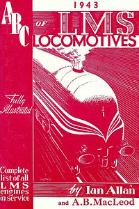 1943 1st edtn - ABC of LMS Locomotives, by Ian Allan & A B MacLeod, published June 1943, 53pp 2/-, no code. Contains 13 photos, all but one with corresponding line drawings with main dimensions. Cover drawing of a streamlined 'Coronation' Class Pacific by Baldwin. Two variants: one printing includes Ian Allan publishing details on the rear cover (see following two photos). Reissued in 1967 (in slightly larger format) as part of the 'Transport of the Forties' series, and again, in original form, in 1982, with a 1983 reprint (see Section 012). This example is a much darker shade of red, emphasizing the difference which could be found on the same editions (see also previous photo for comparison).