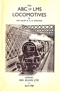 1948 11th edtn - ABC of LMS Locomotives, published April 1948, 65pp 2/-, no code; frontispiece, stating 'April 1948'.
