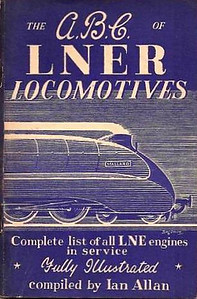 "1943 1st edtn - The ABC of LNER Locomotives, published November 1943, 64pp 2/-, no code. Contains list of principal LNER & relevant Scottish running sheds. Cover drawing by Baldwin of A4 Class Pacific 22 ""Mallard"". This 1st edition was reissued in 1982, with a reprint in 1983 (see Section 012)."