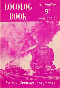 "1957 Locolog Book, published January 1957, price 9d. Cover photo of 'Coronation' Class Pacific 46255 ""City of Hereford"". Produced in two colours, red and mauve; this is the mauve edition."