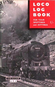 1964-1969 Loco Log Book, price 1/-.. No earlier than late 1964, as there is a refernce to the last of the 'Coronation' Pacifics having been withdrawn in 1964, and no later than 1969 - the last year thar the combined volume was priced 12/6 (advertised on rear cover).., At least two editions were produced during these years, with different advertising on the rear cover. although the front is identical (see following two photos).