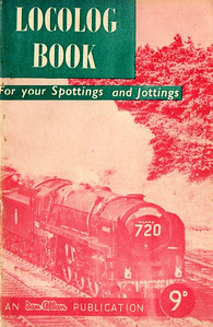 1957 Locolog Book, price 9d. This is the edition with dark green text backing and red photo.