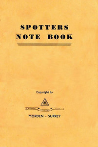 1946 Spotters Note Book, produced by Morden Meccano Club in conjunction with Ian Allan, who has his Locospotters Club advertised on the rear cover.