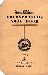 1949 Locospotters Note Book, published 1949. 'Devised by Morden Meccano Club'. Note the new Ian Allan badge logo.