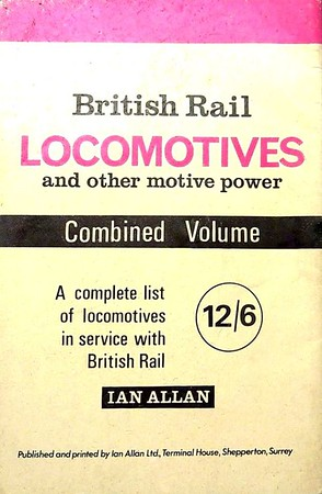 1966 (?) Loco Log, rear cover. I'd previously had this listed as being 'early 70s', but this advert provides different evidence:- the Combined Volume cost 12/6 from Winter 1964 through to the 1969 edition; the 1970 edition (published in December 1969) cost 15/-, subsequent editions were all variously priced in decimal currency. Photos of steam locos are included here, and referred to in the present tense, and the latest date given on any photo is September 1965. Effectively, this Loco Log COULD have been published any time between early 1966 and the demise of steam in 1968; my educated guess would be 1966.