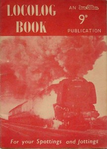 "1957 Locolog Book, published January 1957, price 9d. Cover photo of 'Coronation' Class Pacific 46255 ""City of Hereford"". Produced in two colours, red and mauve; this is the red edition."