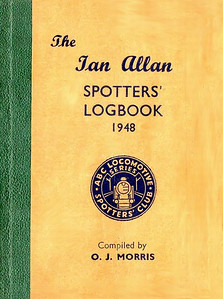 1948 Spotters Logbook, compiled by O J Morris, published January 1948, hardback, with green SR spine binding. No price marked, but evidence has just come to hand which points to it costing 2/4d. First official Ian Allan Logbook, with foreward by O J Morris and Ian Allan. It's quite likely that this particular edition was produced with a spine binding in colours to match all of the 'Big Four' railways, although so far only brown and green have come to light.