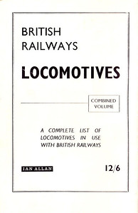 1962-1967 (?) Loco Log Book, price 1/-, rear cover #2, advertising the Combined Volume; it should be noticed that the price of the Combined Volume remained stable at 12/6 (as advertised here) from the Winter 1964 edition until 1969.
