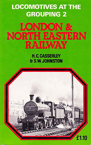 1965 Locomotives at the Grouping 2 - London & North Eastern Railway (1974 reprint), by H C Casserley & S W Johnston, 128pp £1.10, ISBN 0-7110-0553-2, no code. Cover photo of ex-GNR 'D2' Class 4-4-0 piloting an ex-GNR 4-4-2.