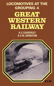 1966 Locomotives at the Grouping 4 - Great Western Railway (1974 reprint), by H C Casserley & S W Johnston, 146pp £1.10, ISBN 0-7110-0555-9, no code. Cover photo of an unidentified 'Star' Class 4-6-0.