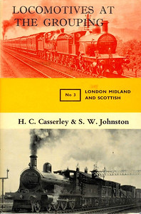 1966 Locomotives at the Grouping No.3 - London Midland & Scottish, by H C Casserley & S W Johnston, published September 1966, 192pp 42/-, code: 1507/298/DXX/699. Note: the last three digits of the code would indicate a printing date of June 1999; obviously this is an error, and should be 966. But it isn't.... Hardback with dust jacket.