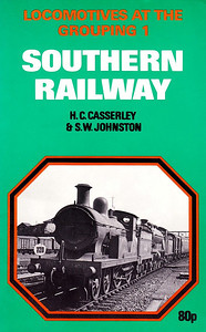 1965 Locomotives at the Grouping 1 - Southern Railway (1974 reprint), by H C Casserley & S W Johnston, 60pp 80p, ISBN 0-7110-0552-4, no code. Cover photo af ex-SER 'B1' Class 4-4-0 1443 piloting an unidentified ex-LBSCR 'H2' Class 4-4-2.