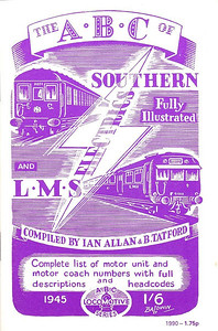 1945 ABC of Southern & LMS Electric Trains (1st edtion, June 1945), published 1990, 33pp £1.75, ISBN 0-7110-1957-6, no code. With a slightly amended original cover, this book actually consists of SR (5th edition) & LMS (1st edition) electrics.