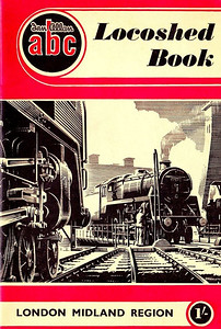 1952 Locoshed Book - London Midland Region, published July 1952, 40pp 1/-, code: 247/102/250/752. No photos inside. A N Wolstenholme cover drawing of a BR Standard Class 5MT 73xxx 4-6-0 on a turntable.
