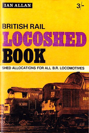 "1969 British Rail Locoshed Book, published March 1969, 48pp 3/-, SBN 7110-0090-5, code: 609 CEXX 369. Cover photo of D1001 ""Western Pathfinder"" & D6754. A 16 page black & white photo section was to be found in the centre of this book."