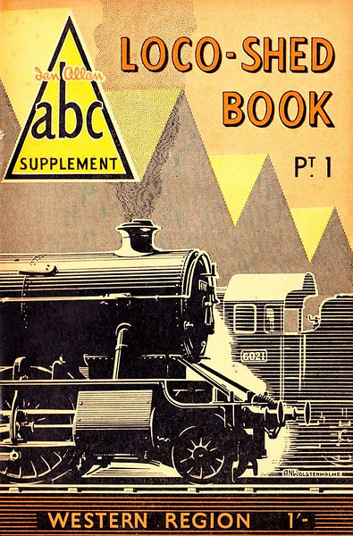 """1950 Pt.1, Loco-Shed Book - Western Region, published August 1950, 33pp 1/-, no code. No photos inside. A N Wolstenholme cover drawing shows 'King' Class 6021 """"King Richard II"""" on the right. These first Locoshed books were officially named 'ABC Supplements Pts. 1-4'. All four 1950 Locosheds were included with the reissued 1948 Combined Volume in 1972, reprinted 1973/75/76, and reissued again in 2000 (see Section 012)."""