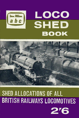 Autumn 1961 Locoshed Book, published July 1961, 96pp 2/6, code: 1108/707/600/761. No photos inside. Photo of WR shed scene on cover.