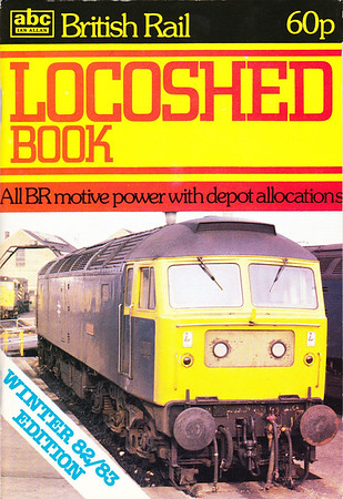 Winter 1982/83, British Rail Locoshed Book, published October 1982, 64pp 60p, ISBN 0-7110-1268-7, code: CXX/1082. Cover photo of class 47 loco; number of pages reduced to 64, and book now in larger format, in line with the other 1983 & 1984 ABCs.
