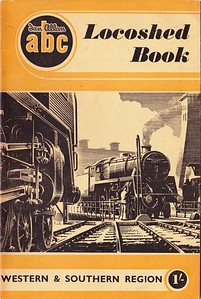 1952 Locoshed Book - Western & Southern Regions, published July 1952, 32pp 1/-, code: 246/102/250/752. No photos inside. A N Wolstenholme cover drawing of a BR Standard Class 5MT 73xxx 4-6-0 on a turntable.