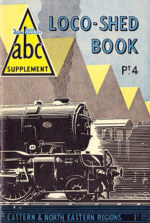 1950 Pt.4, Loco-Shed Book - Eastern Region, published October 1950, 49pp 1/-, no code. No photos inside. A N Wolstenholme drawing of V2 Class 2-6-2 60956 on the cover. These first Locoshed books were officially named 'ABC Supplements Pts. 1-4'. All four 1950 Locosheds were included with the reissued 1948 Combined Volume in 1972, reprinted 1973/75/76, and reissued again in 2000 (see Section 012).