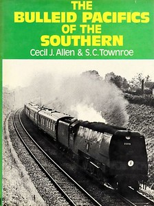 "1977 reprint of 1951 The Bulleid Pacifics of the Southern, by Cecil J Allen & S C Townroe, published March 1977, 80pp, ISBN 0-7110-0740-3. Hardback with dust jacket, cover photo of unmodified 'Merchant Navy' 35016 ""Elders Fyffes""."