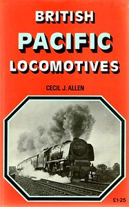 "1975 British Pacific Locomotives, reprint, by Cecil J Allen, published 1975, 240pp £1.25, ISBN 0-7110-0261-4. Softback. Cover photo of 'Coronation' 46238 ""City of Carlisle""."