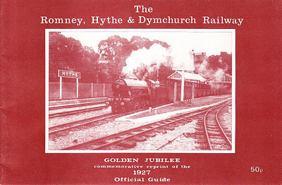 1977 Golden Jubilee reprint of the 1927 Romney Hythe & Dymchurch Railway Official Guide.