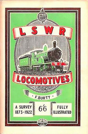 1949 LSWR Locomotives, A Survey from 1872-1922 by F Burtt, published March 1949, 96pp 6/6, code: 21/230/50/349.