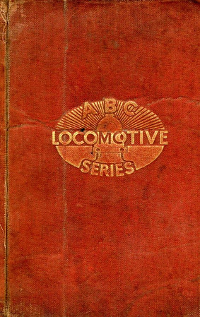 ABC Locomotive Series book holder in red, with logo in central position, no pencil holder, no pencil holder, c.1947-48. Hardback, cloth covered.