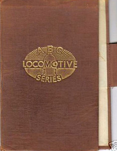 ABC Locomotive Series book holder in brown, with logo in central position, with pencil holder, c.1947-48. Hardback, cloth covered. Note the slight difference in size and position of the pencil holder from that seen in the previous image.