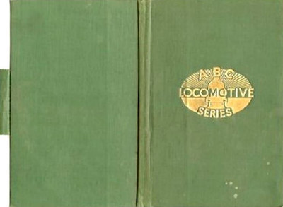 ABC Locomotive Series book holder in lighter green, with logo in central position, with pencil holder, c.1947-48. Hardback, cloth covered. This is how the front and back look when opened.